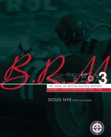 BRM : The Saga of British Racing Motors V8 Monologue Cars 1964-1968 V. 3