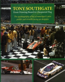 From Drawing Board to Chequered Flag, Hardback Book