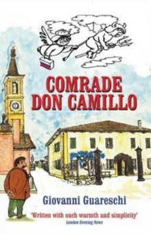 Comrade Don Camillo : No. 4 in the Don Camillo Series, Paperback / softback Book
