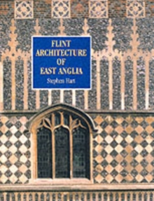 Flint Architecture of East Anglia, Paperback Book