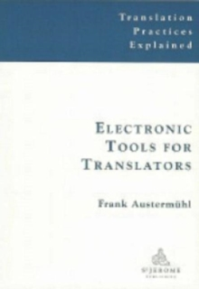Electronic Tools for Translators, Paperback Book