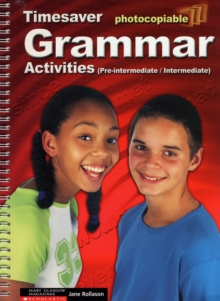 Grammar Activities Pre-Intermediate and Intermediate, Spiral bound Book