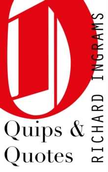 Quips and Quotes : A Journalist's Commonplace Book, Hardback Book