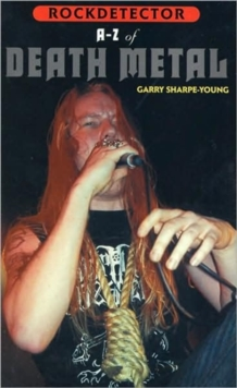 Rockdetector: A To Z Of Death Metal, Paperback Book