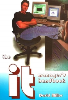 The IT Manager's Handbook : A Guide for IT Professionals and Students, Spiral bound Book