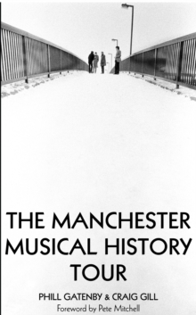 Manchester Musical History Tour, Paperback Book