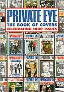 """Private Eye"" Book of Millennium Covers, Paperback Book"