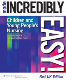 Children's Nursing Made Incredibly Easy! UK Edition, Paperback Book