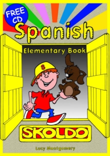 Spanish Elementary : Primary Spanish Language Learning Resource Pupil's Book, Mixed media product Book