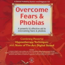 Overcome Fears and Phobias, CD-Audio Book