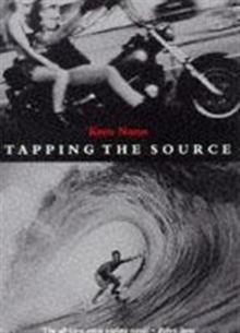 Tapping the Source, Paperback Book