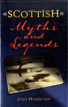 Scottish Myths and Legends, Paperback Book