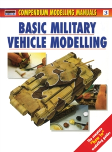 Basic Military Vehicle Modelling, Paperback Book