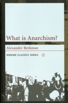 What is Anarchism?, Paperback / softback Book