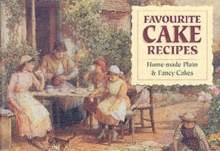 Favourite Cake Recipes : Home-Made Plain and Fancy Cakes, Paperback Book