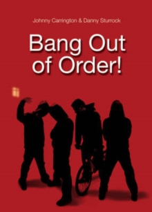Bang Out of Order!, Paperback Book