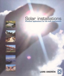 Solar Installations : Practical Applications for the Built Environment, Paperback / softback Book