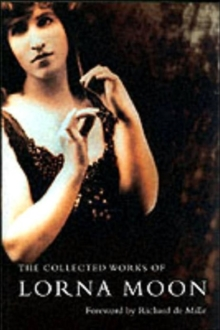 The Collected Lorna Moon, Paperback Book