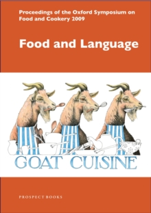 Food and Language : Proceedings of the Oxford Symposium on Food and Cookery 2008, Paperback / softback Book