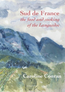 Sud De France : The Food and Cooking of the Languedoc, Paperback Book