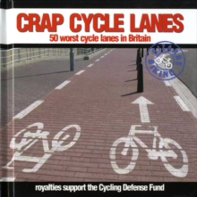 Crap Cycle Lanes, Hardback Book