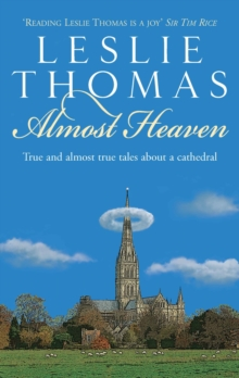 Almost Heaven : Tales from a Cathedral, Hardback Book