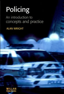Policing : An Introduction to Concepts and Practice, Paperback Book