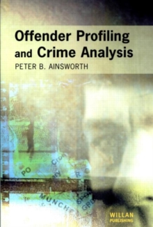 Offender Profiling and Crime Analysis, Paperback Book