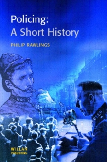 Policing : A Short History, Paperback Book