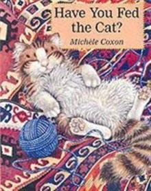Have You Fed the Cat?, Paperback Book