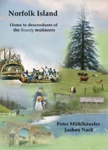 Norfolk Island : Home to Descendants of the Bounty Mutineers, Paperback / softback Book