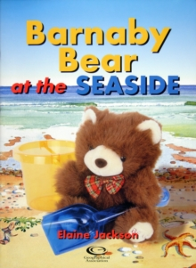 Barnaby Bear at the Seaside, Paperback Book