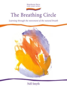 Breathing Circle, The : Learning Through the Movement of the Natural Breath, Paperback Book