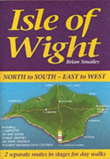 Isle of Wight, North to South, East to West, Paperback Book