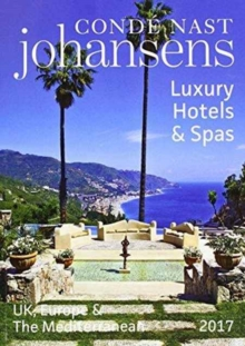 Conde Nast Johansens Luxury Hotels & Spas: UK, Europe & the Mediterranean, Paperback / softback Book