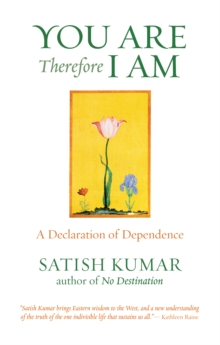 You are Therefore I am : A Declaration of Dependence, Paperback Book