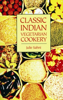 Classic Indian Vegetarian Cookery, Paperback / softback Book