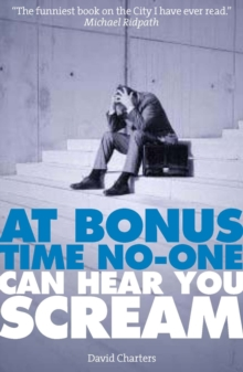 At Bonus Time, No One Can Hear You Scream, Paperback Book