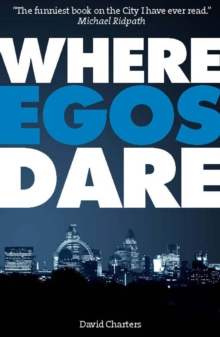 Where Egos Dare, Paperback Book
