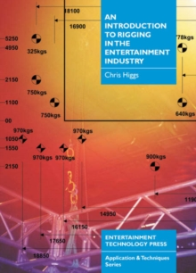 An Introduction to Rigging in the Entertainment Industry, Paperback Book