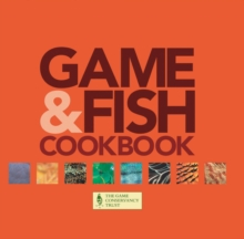 Game & Fish Cookbook : With the Game Conservancy Trust, Hardback Book