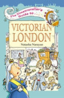 The Timetraveller's Guide to Victorian London, Paperback Book