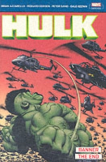 Incredible Hulk: Banner & The End, Paperback Book