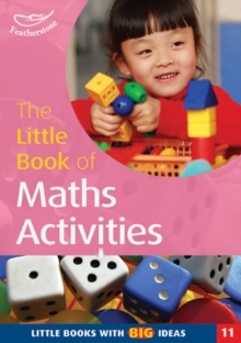 The Little Book of Maths Activities : Little Books with Big Ideas, Paperback / softback Book