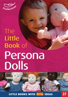 The Little Book of Persona Dolls : Little Books with Big Ideas, Paperback Book