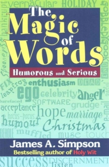The magic of words : Humorous and serious, Paperback Book