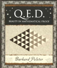 Q.E.D. : Beauty in Mathematical Proof, Paperback Book