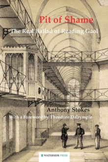 Pit of Shame : The Real Ballad of Reading Gaol, Paperback Book