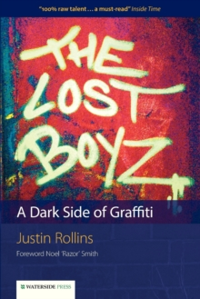The Lost Boyz : A Dark Side of Graffiti, Paperback Book