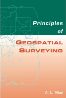 Principles of Geospatial Surveying, Hardback Book